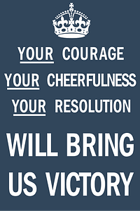 Your Courage, Your Cheerfulness, Your Resolution Will Bring Us Victory Poster vector